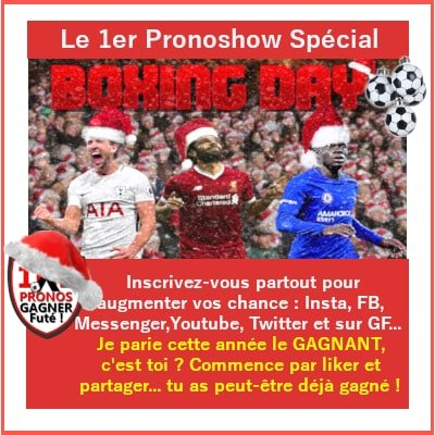 Pronostic Boxing Day Pronoshow