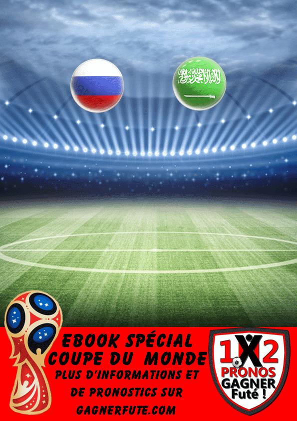 Pronostic Coupe du Monde : Russie vs Arabie Saoudite Groupe A