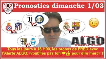 4 Pronostics dimanche 01 03 Alerte ALGO Gagner Futé de FRED tipster Gagner futé GF x200-min