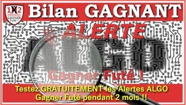 Alerte ALGO Gagner Futé détection des résultats pour vos paris sportifs Football Bilan GAGNANT