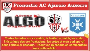 Pronostic AC AJaccio Auxerre 07 02 de FRED tipster Gagner futé Gagné GF-min
