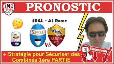 Pronostic SPAL AS Rome Serie A GRATUIT 22-07