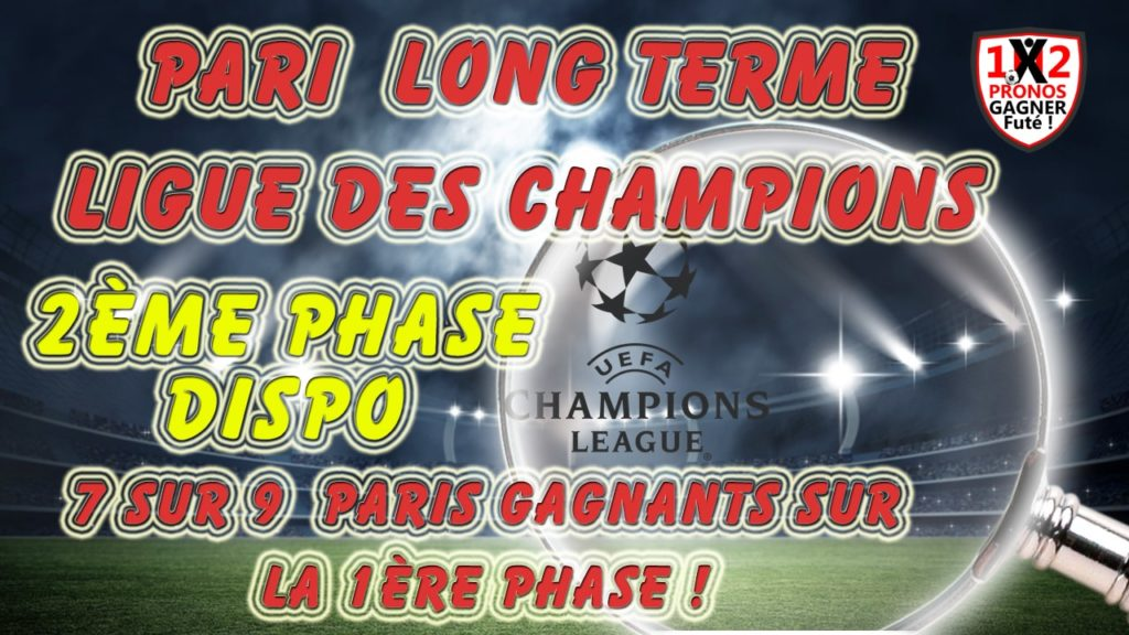 Pari long terme Ligue des Champions